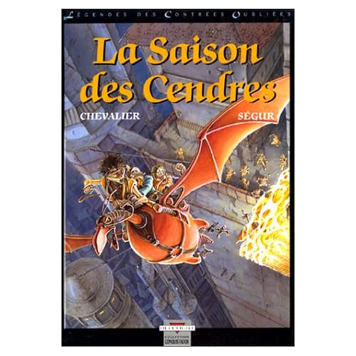 Chevalier et Ségur - La saison des cendres -  La légende des contrées oubliées 51EHYQ0F6AL._SS500_