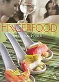 Fingerfood: Das Kochbuch