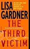img - for The Third Victim by Gardner, Lisa 1st (first) Edition [MassMarket(2001/1/30)] book / textbook / text book