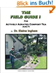 The Field Guide I for Actively Aerate...