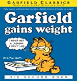 Garfield Gains Weight (Garfield Classics)