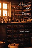 Cynthia Stupnik Scruples and Drams: A Novel of Minnesota's Main Street Women