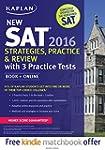 Kaplan New SAT 2016 Strategies, Pract...