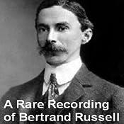 A Rare Recording of Bertrand Russell | [Bertrand Russell]