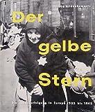 img - for Der Gelbe Stern: Die Judenverfolgung In Europa 1933 bis 1945 book / textbook / text book