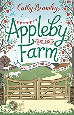 Appleby Farm: Love Is In The Air: Part 4