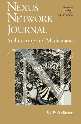 Nexus Network Journal 14,1: Architecture and Mathematics (Volume 14)