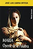 img - for MARIA OYENTE DE LA PALABRA book / textbook / text book
