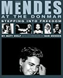 Sam Mendes at the Donmar: Stepping into Freedom (0879109823) by Wolf, Matt