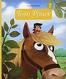 Mini Contes Classiques : Tom Pouce - Dè...