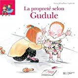 echange, troc Fanny Joly, Roser Capdevila - La propreté selon Gudule