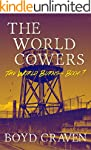 The World Cowers: A Post-Apocalyptic...