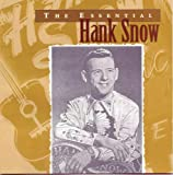 Essential Hank Snow