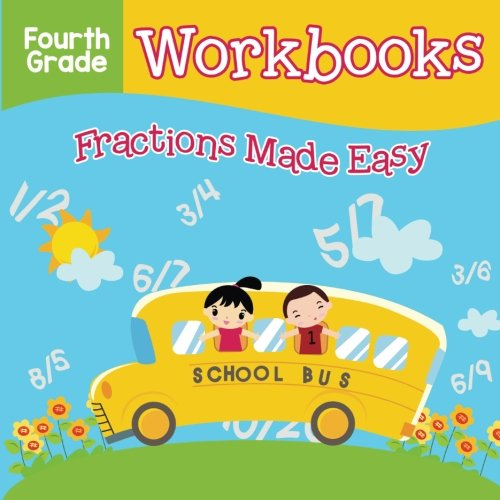 Fourth Grade Workbooks: Fractions Made Easy (Fractions Made Easy compare prices)