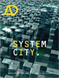 System City: Infrastructure and the Spaces of Flows (Architectural Design)