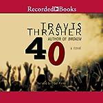 40 | Travis Thrasher