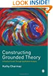 Constructing Grounded Theory: A Pract...