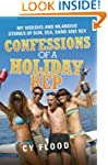 Confessions of a Holiday Rep - My Hid...