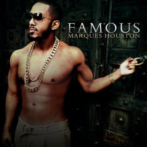 Marques Houston – Famous (2013) [FLAC]