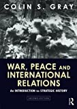 img - for War, Peace and International Relations: An introduction to strategic history book / textbook / text book