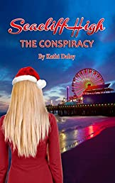 The Conspiracy (Seacliff High Mystery Book 4)