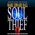 Soul Thief: Blue Light Series, Book 2 Audiobook by Mark Edward Hall Narrated by Clifton Satterfield