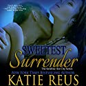 Sweetest Surrender: The Serafina: Sin City Series, Book 3 Audiobook by Katie Reus Narrated by Jeffrey Kafer