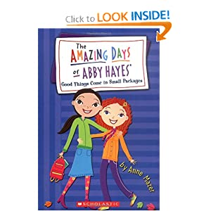 Amazing Days Of Abby Hayes, The #12 (The Amazing Days of Abby Hayes) by Anne Mazer