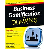 Kris Duggan und Kate Shoup: Business Gamification For Dummies