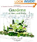Gardens of Awe and Folly: A Traveler'...