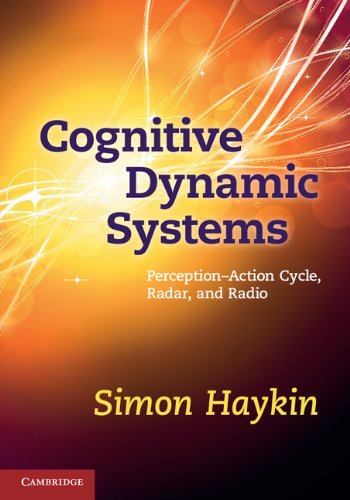 Cognitive Dynamic Systems: Perception-action Cycle, Radar and Radio