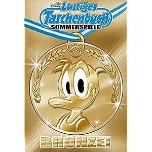 Lustiges Taschenbuch Sommerspiele 01: Bronze