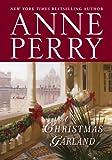 A Christmas Garland: A Novel