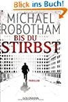 Bis du stirbst: Thriller (Joe O'Lough...