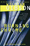Burning Chrome (0060539828) by William Gibson
