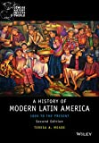 img - for History of Modern Latin America: 1800 to the Present (Wiley Blackwell Concise History of the Modern World) book / textbook / text book