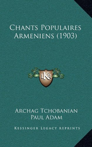 Chants Populaires Armeniens (1903)