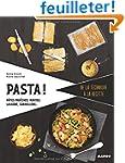 Pasta ! : P�tes fra�ches, ravioli, la...