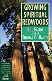 img - for Growing Spiritual Redwoods by William M. Easum (1997-11-01) book / textbook / text book