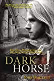 Dark Horse (Prequel to Chequered Justice)