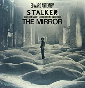 Stalker / The Mirror: Music From Andrey Tarkovskys Motion Pictures [Vinilo]
