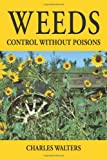 Weeds, Control Without Poisons
