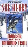 Murder on the Iditarod Trail (Alaska Mysteries)