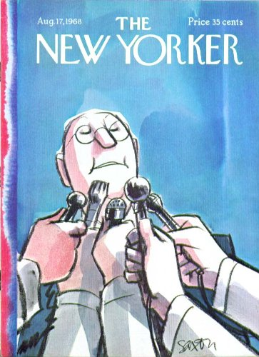 New Yorker Cover Saxon Microphones In Face Of Bespectacled Politician 8/17 1968