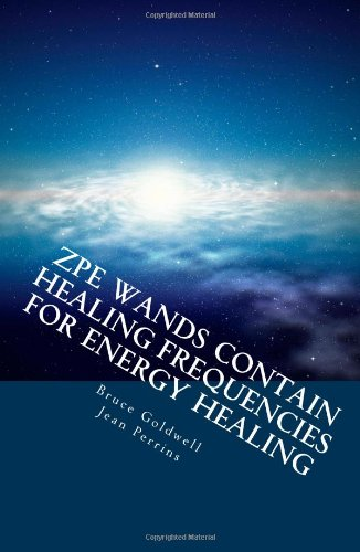 ZPE Wands Contain Healing Frequencies for Energy Healing: Crystal Healing - Energy Medicine - Alternative Therapies