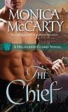 The Chief: A Highland Guard Novel (Highland Guard Novels)