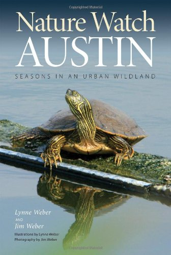 Nature Watch Austin: Guide to the Seasons in an Urban Wildland (Txam Nature Guides) PDF