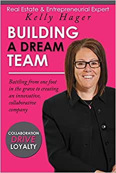 Building A Dream Team - Battling From One Foot In The Grave To Creating An Innovative, Collaborative Company