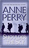 Shoulder the Sky (0345480570) by Perry, Anne