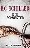 Die Schwester - T�dliche Erinnerung (German Edition)